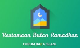 Keistimewaan Bulan Ramadhan Dibanding Bulan Lainnya