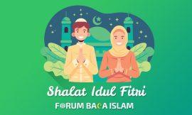 Yang Harus Diperhatikan dalam Shalat Idul Fitri (Wajib Tahu)
